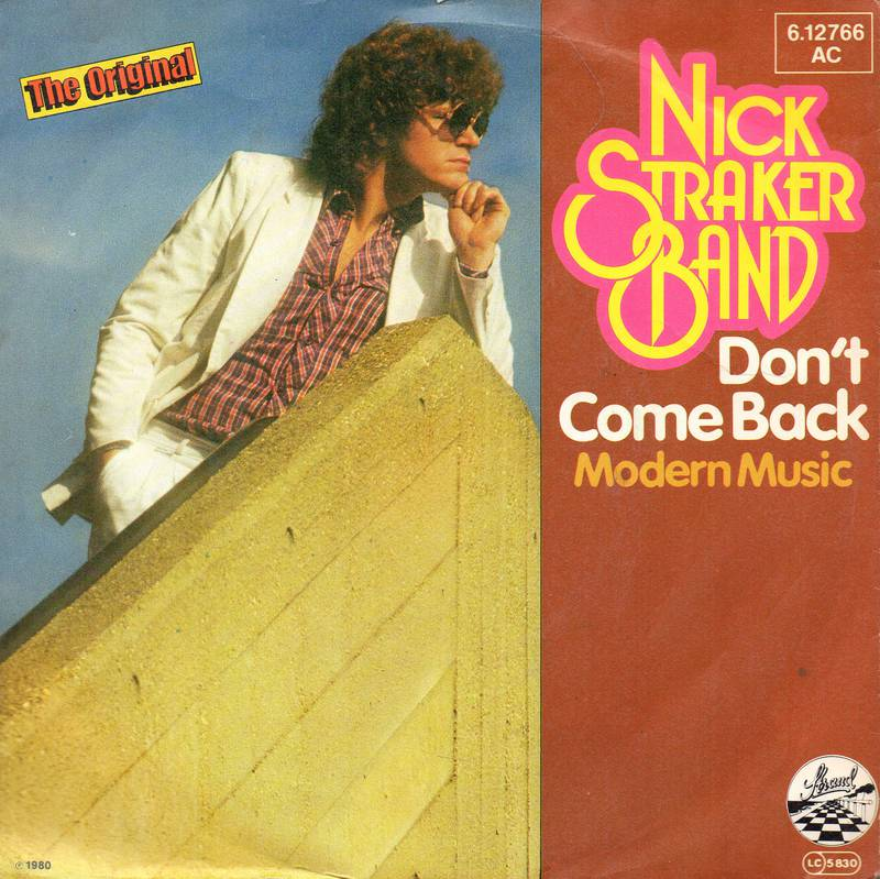 Nick Straker Band - Leaving On A Midnight Train