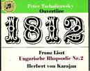 Peter Tschaikowsky - Franz Liszt - Ouvertüre 1812 - Ungarische