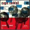 Xavier Cugat and his Orchestra ‎– Cugat Cocktail
