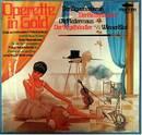 Operette In Gold - Der Zigeunerbaron - Der Vogelhändler