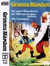 Hörspiel-Kassette - 3 Grimms Märchen : Das tapfere Schneiderlein