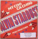 "Single 7"" My Coo Ca Choo / Pull together - Magahit aus 1973"