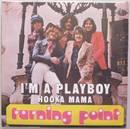 Single 7' I'm a Playboy / Hooka Mama - Hit aus 1974