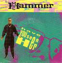 Have You Seen Her - M.C. Hammer