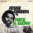 Nice and Slow - Jesse Green