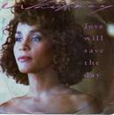 love will save the day - Whitney Houston
