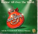 Rockin' All Over The World - Hard Rock Cafe