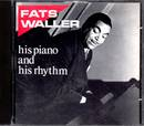 Fats Waller his Piano and his Rhythm