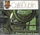 Cafe Dublin - 2 CDs