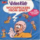 Woodpeckers From Space - Video Kids