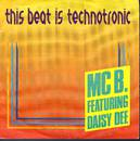 This Beat Is Technotronic - MC B. featuring Daisy Dee