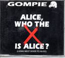Alice, Who The Is Alice ? - Gompie