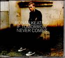 If Tomorrow Never Comes - Ronan Keating