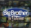 Die 3. generation - Big Brother
