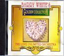 Golden Collection - Barry White & The Love Unlimited Orchestra