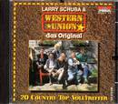 Larry Schuba & Westernunion - Das Original