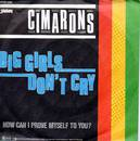 Cimarons - Big Girls Don't cry