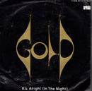 Gold - It's Alright (I n The Night)