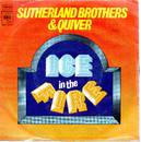 Sutherland Brothers & Quiver - Ice In The Fire