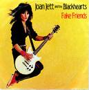 Joan Jett and the Blackhearts - Fake Friends