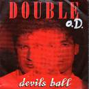 Double - Devils Ball ( Edited Version)