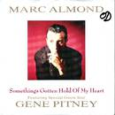 Marc Almond - Somethings Gotten Hold Of My Heart  1+2