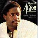 Gerald Alston - Nothing Can Change