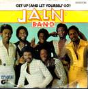 J.A.L.N. Band - Get Up (And Let Yourself Go)