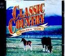 Classic Country Golden '60s - 2 CDs