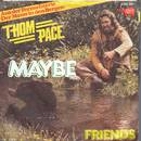 Thom Pace - Maybe + Friends