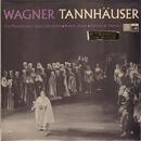 RICHARD WAGNER - HIGHLIGHTS FROM TANNHÄUSER - Romantic in 3 acts