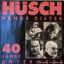 Hanns Dieter Hüsch - 40 Jahre unterwegs