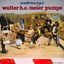 Walter H.C. Meier Pumpe - Unterwegs - Vinyl