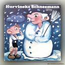 Spejbl & Hurvínek - Hurvineks Schneemann - Vinyl