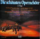 Die schönsten Opernchöre - 2. Folge