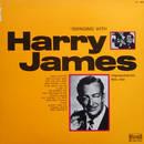 Swinging with Harry James - Originalaufnahmen 1938 - 1942