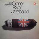 The Legendary Crane River Jazzband