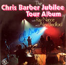 The Chris Barber Jubilee Tour Album with Ray Nance, Alex Bradford