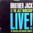 Brother Jack at the Jazz Workshop Live!