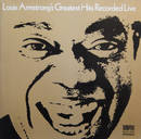 Louis Armstrong's Greatest Hits Recorded Live