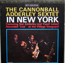 The Cannonball Adderley Sextet in New York