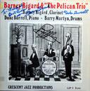 Barney Bigard & The Pelican Trio