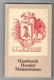 Handwerk, Handel, Humanismus - Schwarze Kunst - Dr. P. Tuschdin