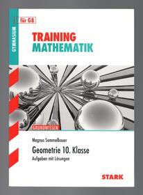 STARK Training Gymnasium - Mathematik Geometrie 10. Klasse Abitur