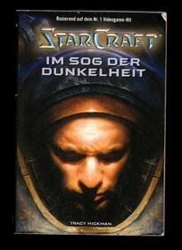 StarCraft  Im Sog der Dunkelheit - Tracy Hickman
