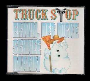 Truck Stop - Erwin, Der Dicke Schneemann - Weihnachten
