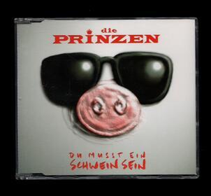 Die Prinzen - Du musst ein Schwein sein 1995