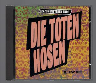1987 Bis zum bitteren Ende - Die Toten Hosen Live