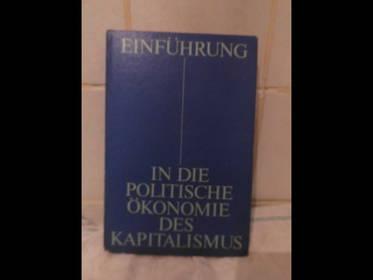 Einführung in die politische Ökonomie des Kapitalismus