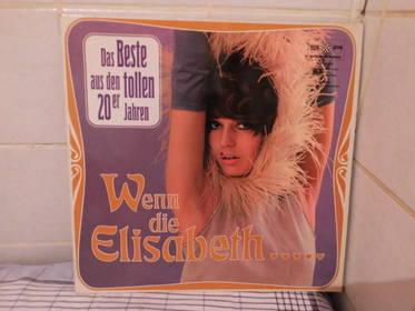 Das Beste aus den tollen 20er Jahren - Wenn die Elisabeth...